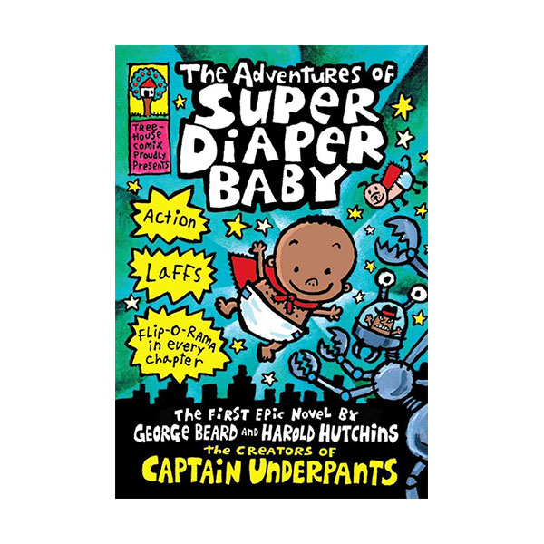 Super Diaper Baby #01 : The Adventures of Super Diaper Baby (Hardcover)